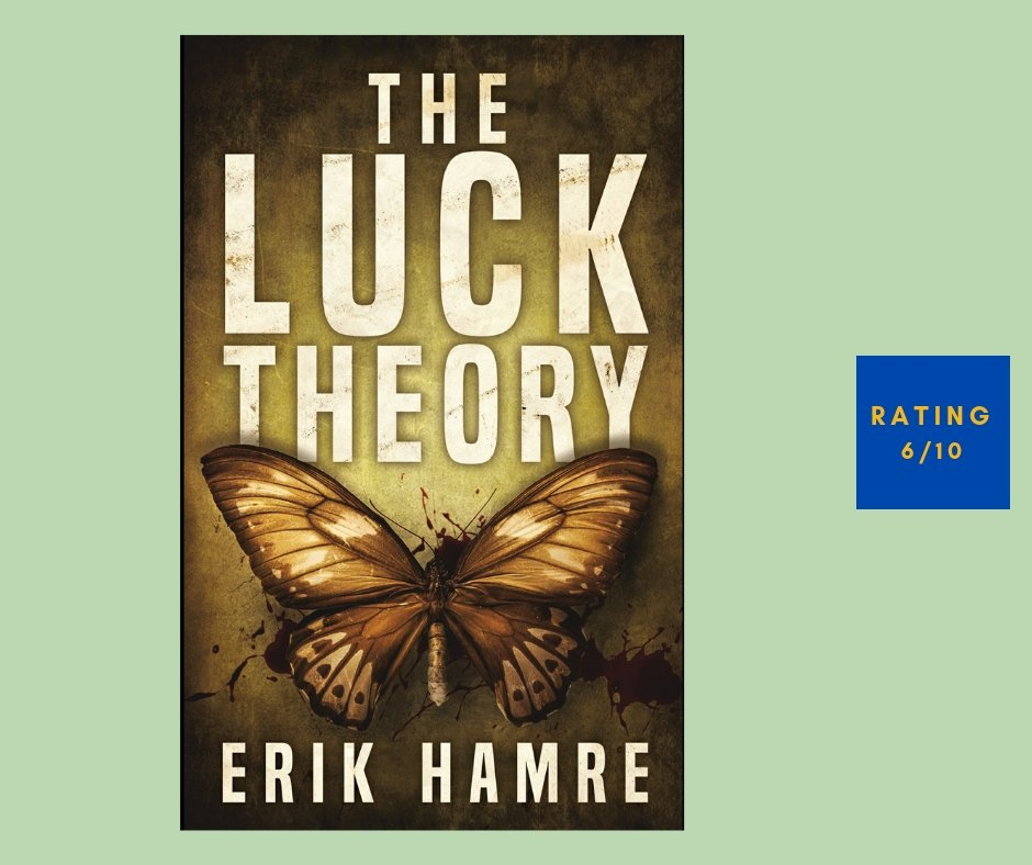 Erik Hame The Luck Theory review