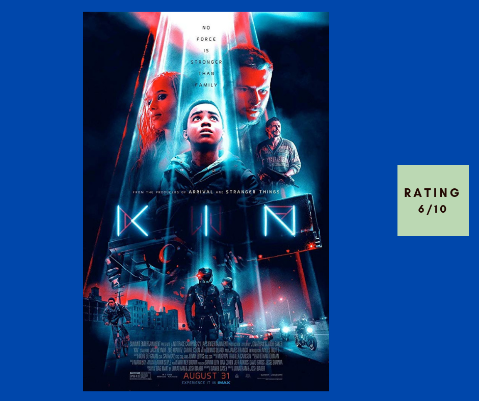 Movie Kin review