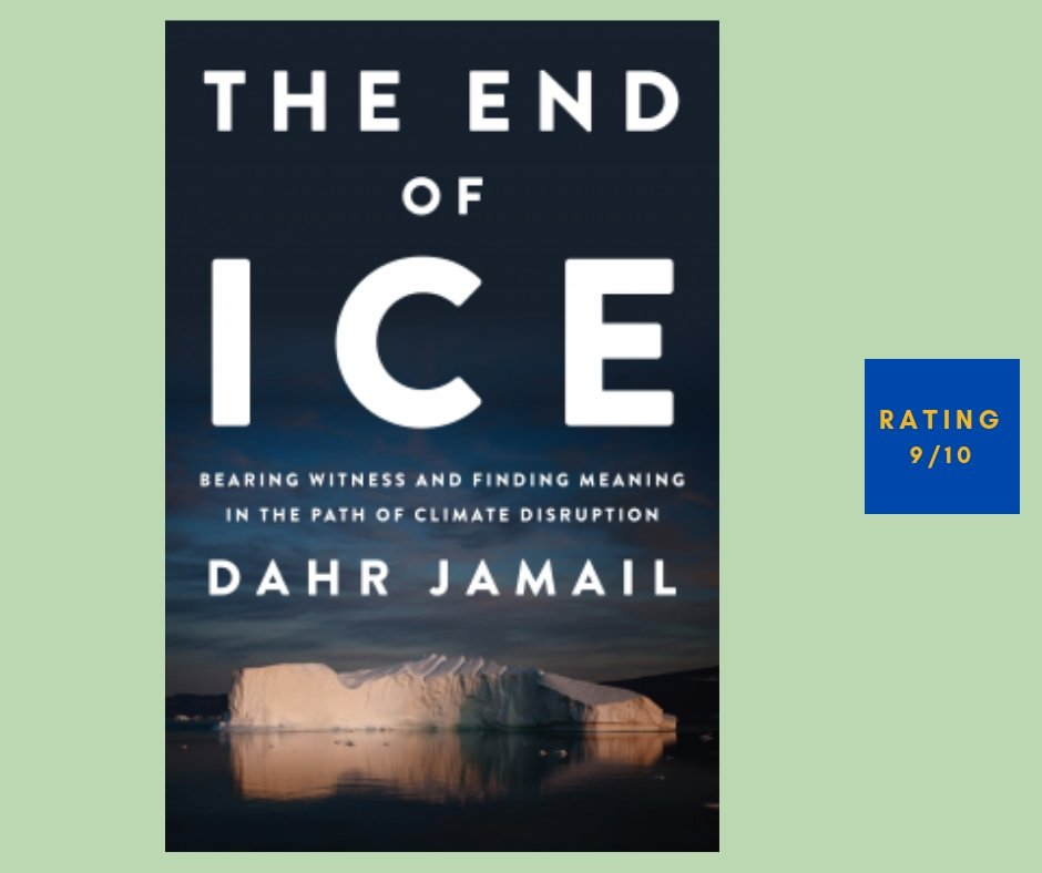 Dahr Jamail The End of Ice review