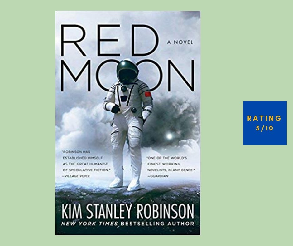 Kim Stanley Robinson review [5/10]